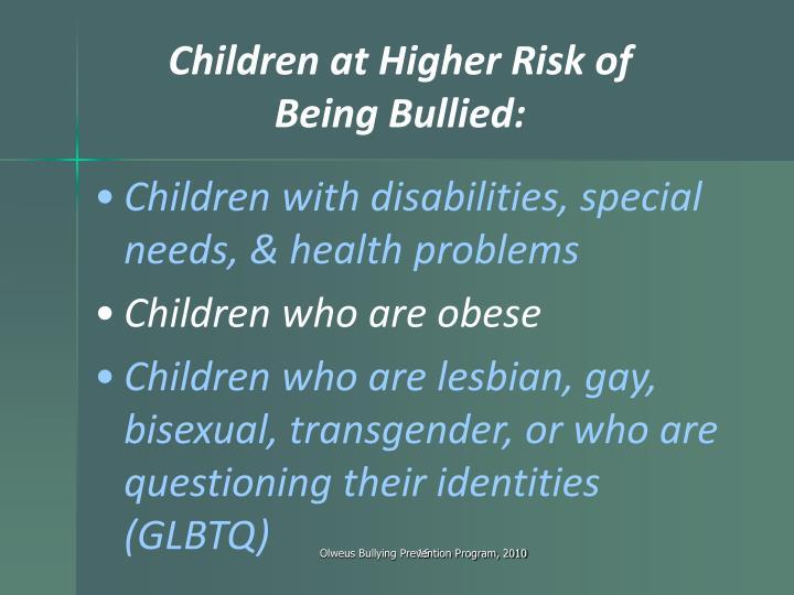 Children at Higher Risk of