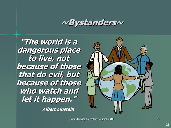 ~Bystanders~
