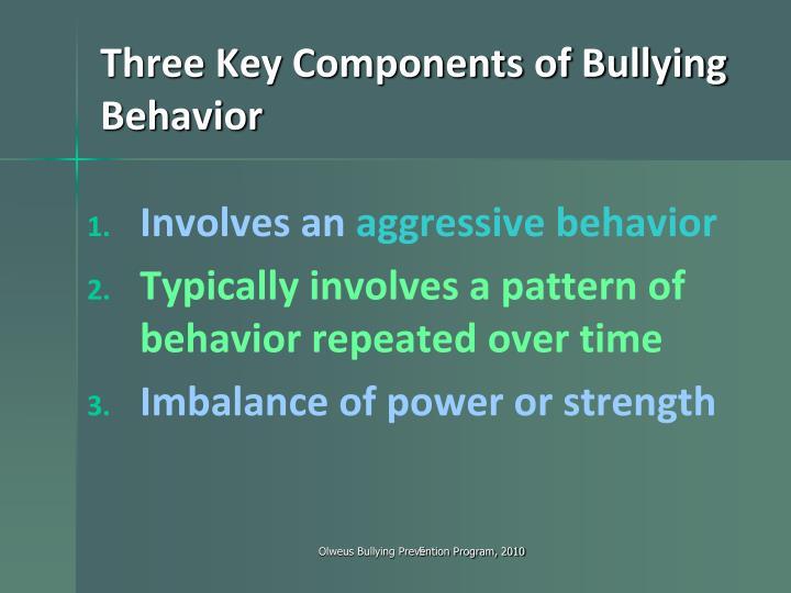Three Key Components of Bullying Behavior