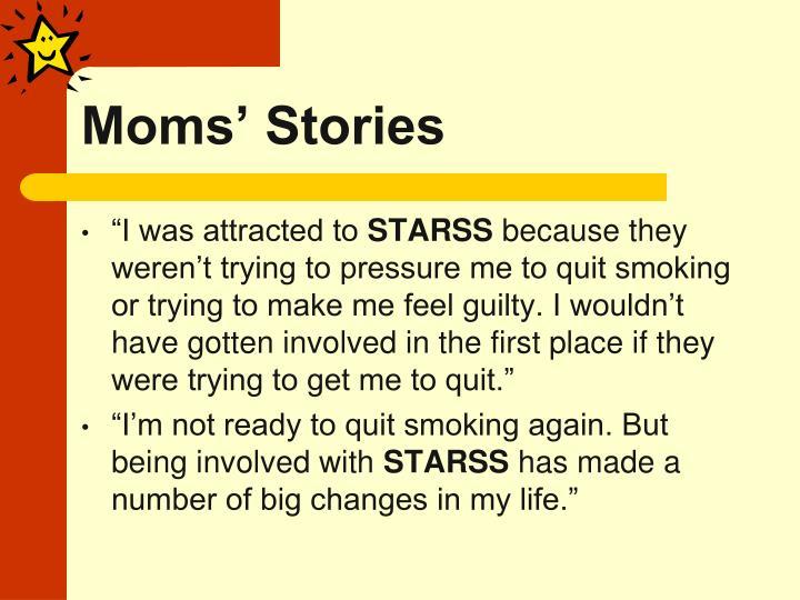 Moms' Stories
