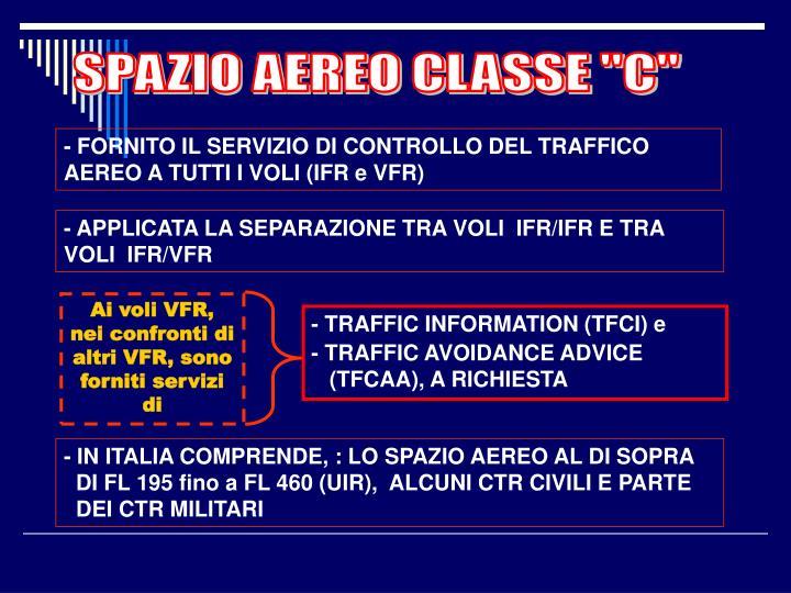 """SPAZIO AEREO CLASSE """"C"""""""