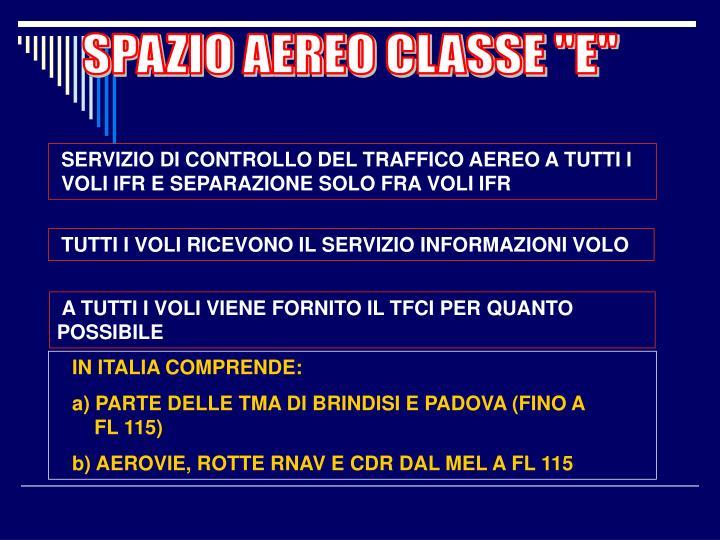 """SPAZIO AEREO CLASSE """"E"""""""