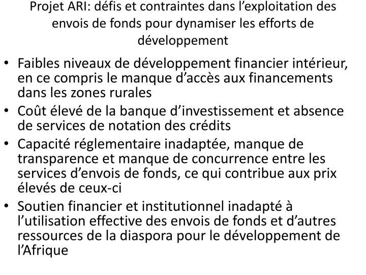 Projet ARI: défis et contraintes dans l'exploitation des envois de fonds pour dynamiser les efforts de développement