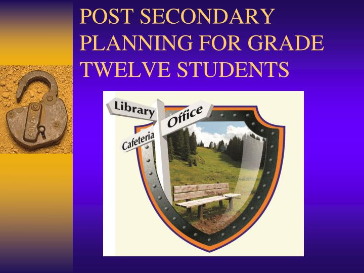 Post secondary planning for grade twelve students