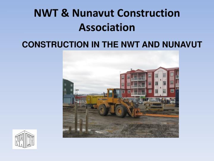 Nwt nunavut construction association