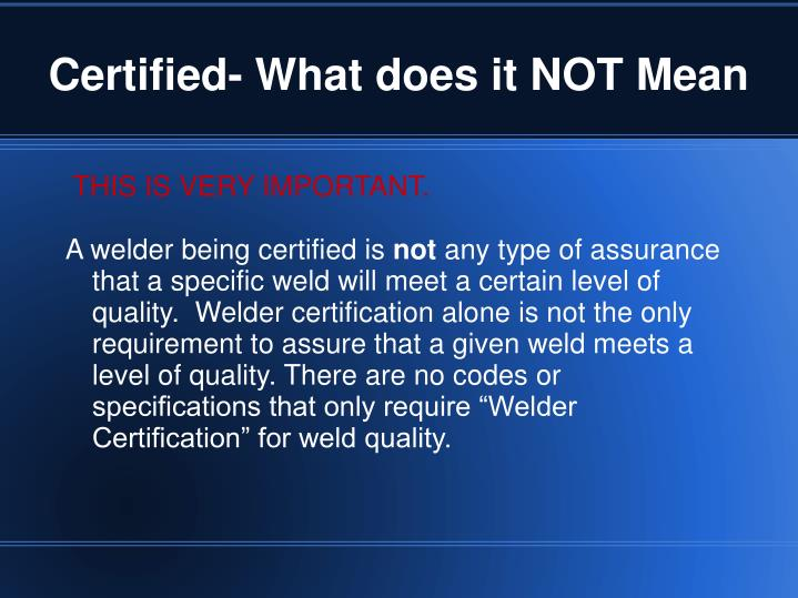 Certified- What does it NOT Mean