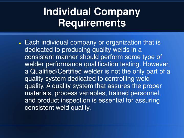 Individual company requirements