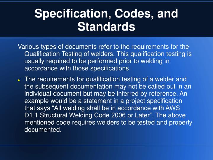 Specification, Codes, and Standards