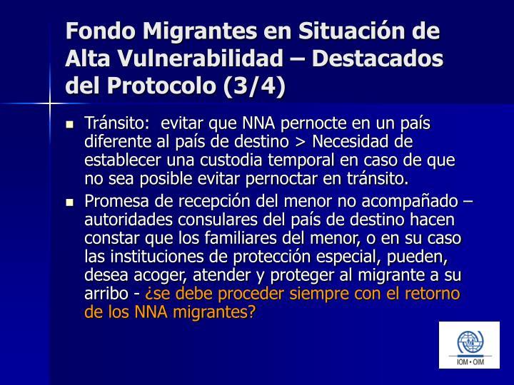 Fondo Migrantes en Situación de Alta Vulnerabilidad – Destacados del Protocolo (3/4)