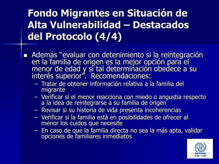 Fondo Migrantes en Situación de Alta Vulnerabilidad – Destacados del Protocolo (4/4)