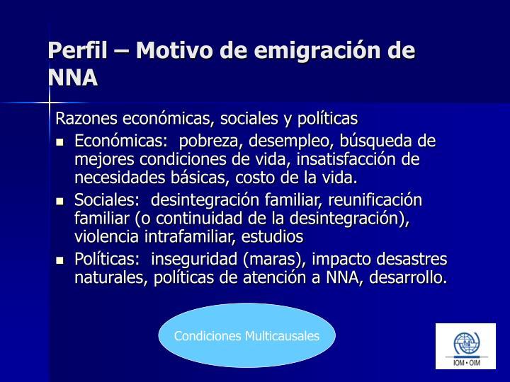 Perfil – Motivo de emigración de NNA