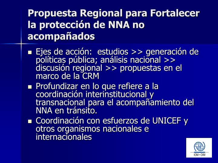 Propuesta Regional para Fortalecer la protección de NNA no acompañados