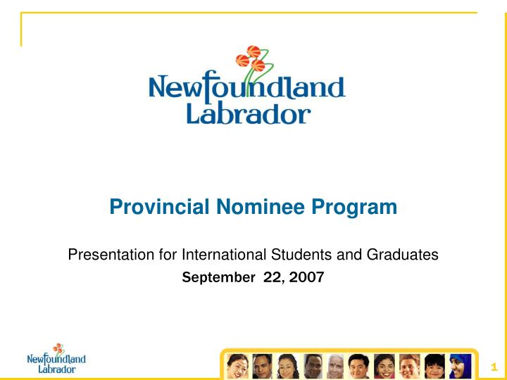Provincial nominee program presentation for international students and graduates september 22 2007