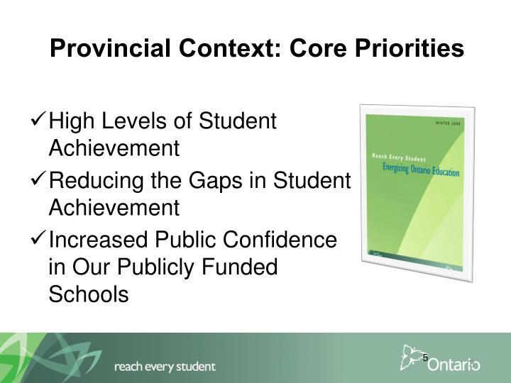 Provincial Context: Core Priorities