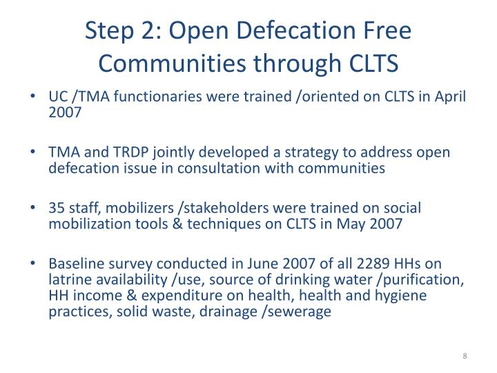 Step 2: Open Defecation Free Communities through CLTS