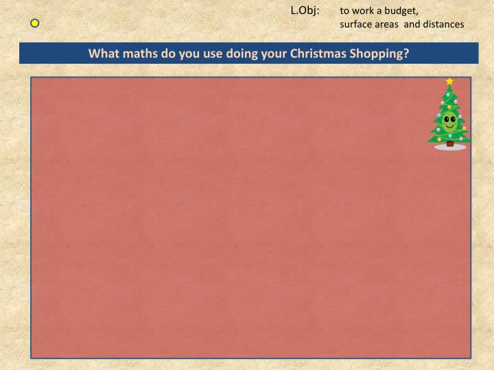 What maths do you use doing your Christmas Shopping?