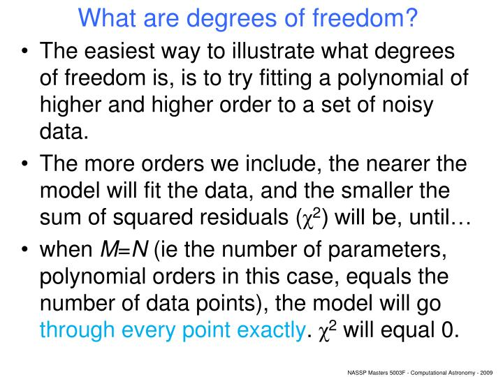 What are degrees of freedom?