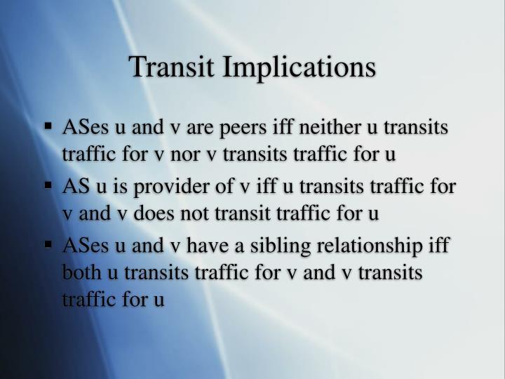 Transit Implications