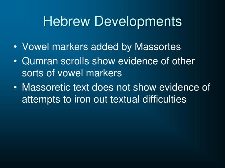 Hebrew Developments