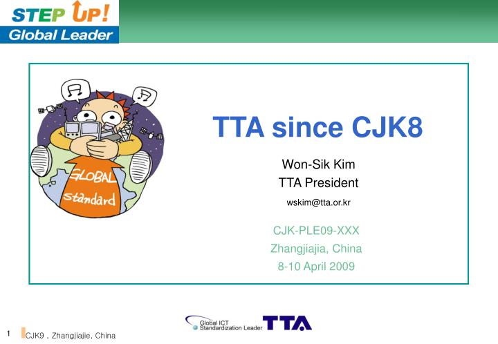 TTA since CJK8