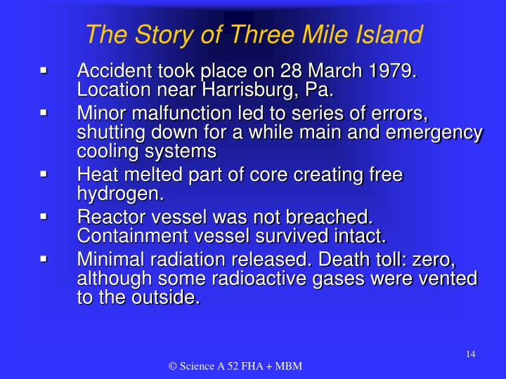 The Story of Three Mile Island
