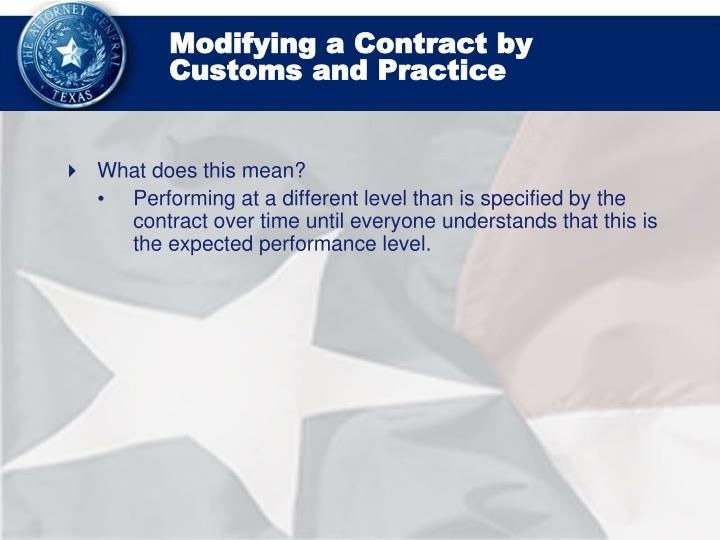 Modifying a Contract by Customs and Practice