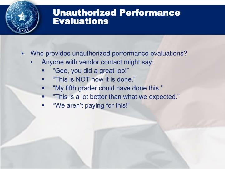 Unauthorized Performance Evaluations