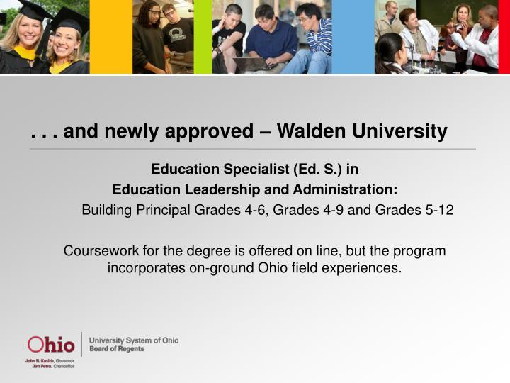 . . . and newly approved – Walden University