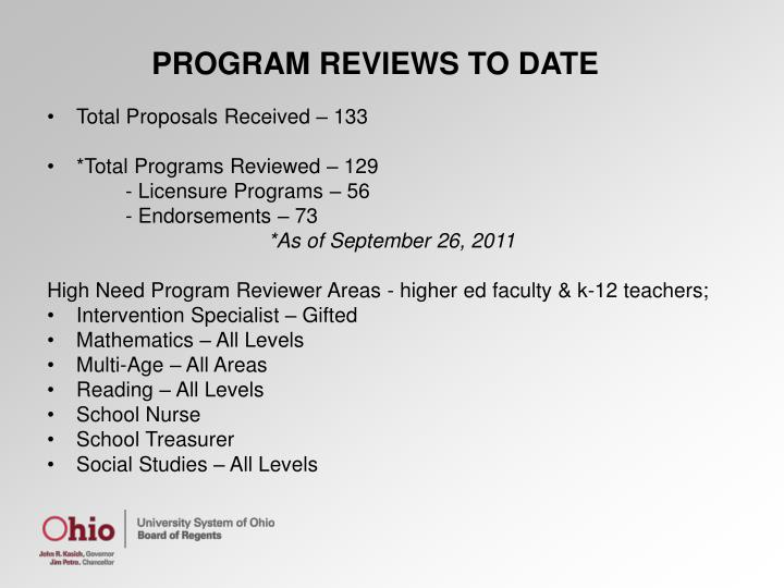 PROGRAM REVIEWS TO DATE