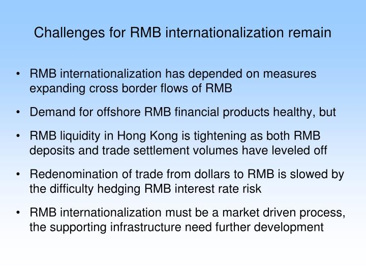Challenges for RMB internationalization remain