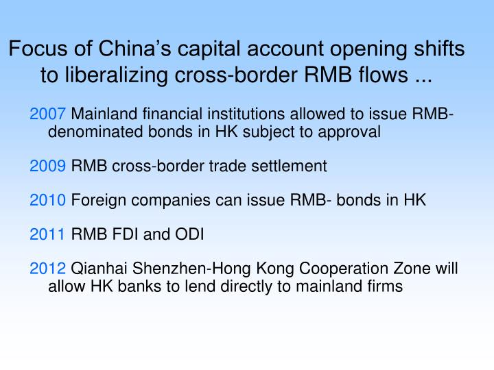 Focus of China's capital account opening shifts to liberalizing cross-border RMB flows ...