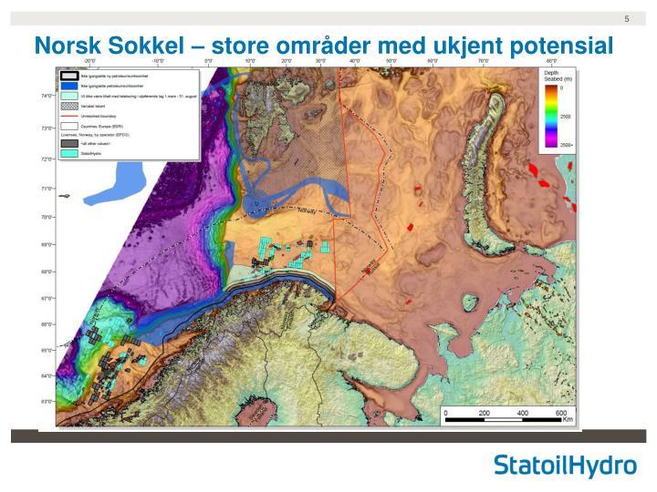 Norsk Sokkel – store områder med ukjent potensial