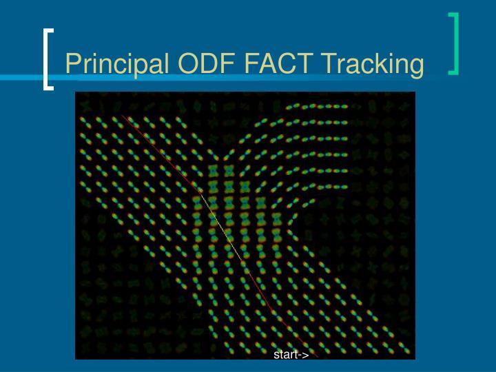 Principal ODF FACT Tracking