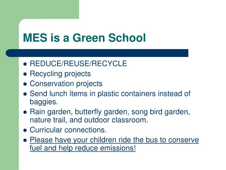 MES is a Green School
