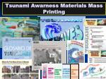 tsunami awarness materials mass printing