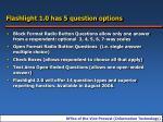 flashlight 1 0 has 5 question options