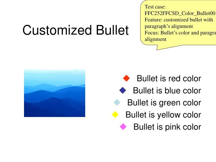 Test case: FFC252FFCSD_Color_Bullet0015