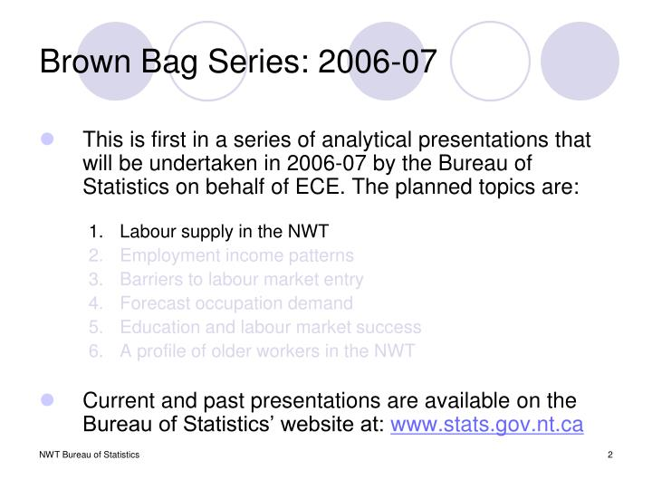 Brown bag series 2006 07