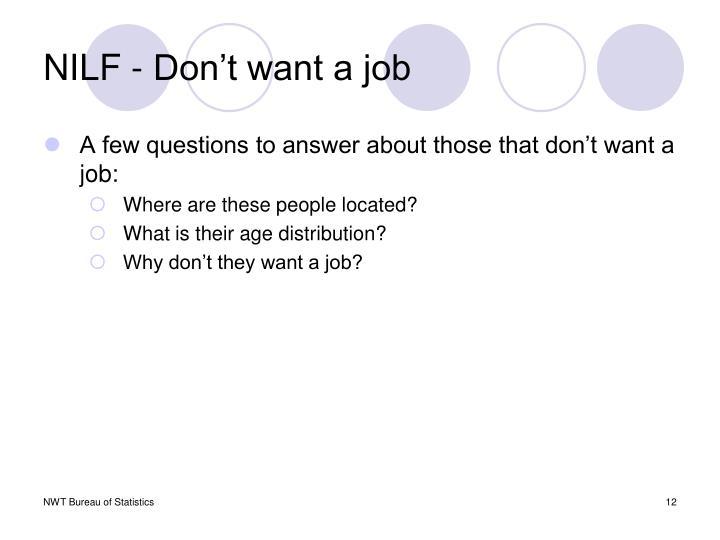 NILF - Don't want a job