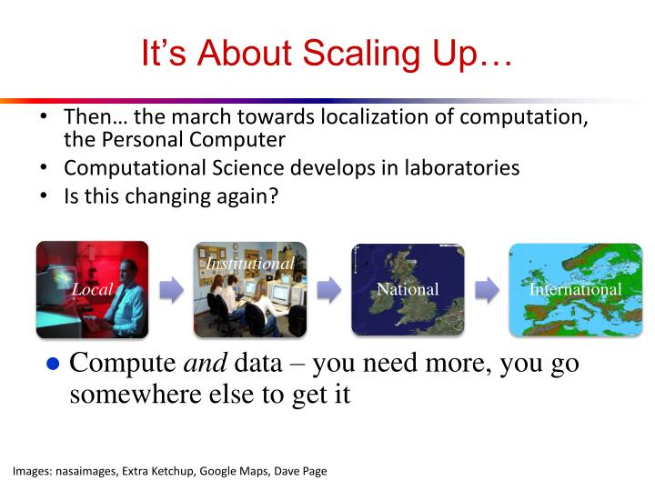 It's About Scaling Up…