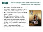 early marriage non formal education communication activities