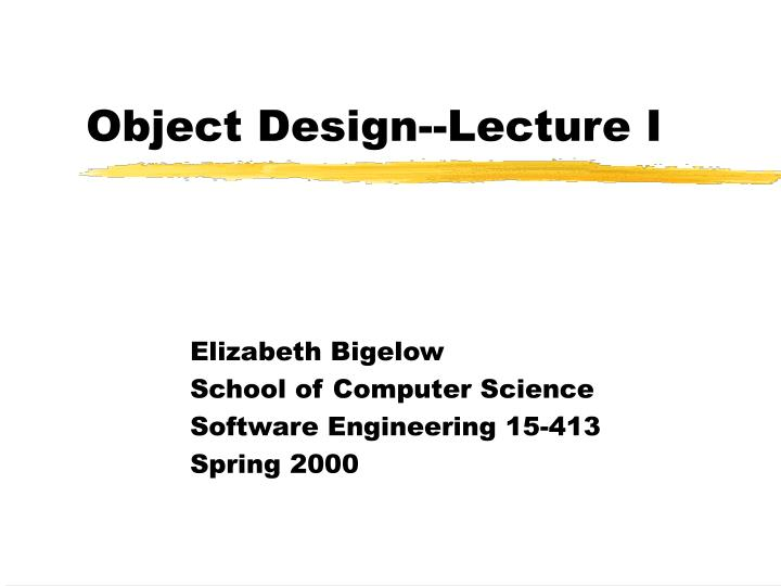 Object design lecture i