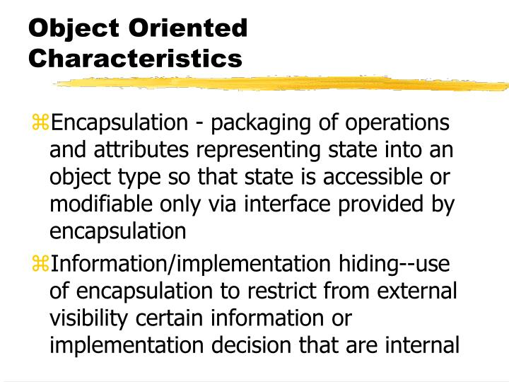 Object Oriented Characteristics