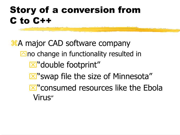 Story of a conversion from c to c
