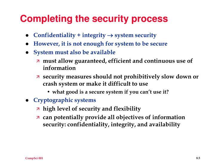 Completing the security process