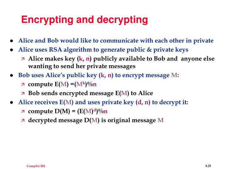 Encrypting and decrypting