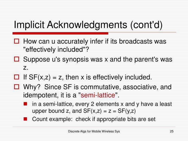 Implicit Acknowledgments (cont'd)