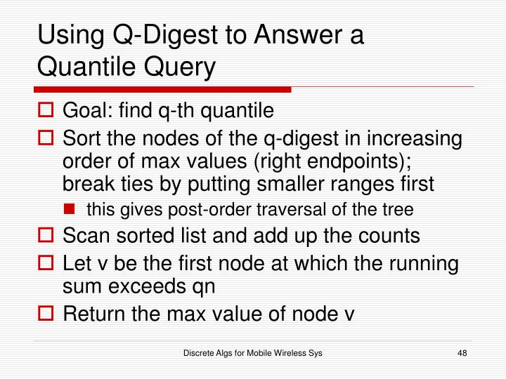Using Q-Digest to Answer a Quantile Query