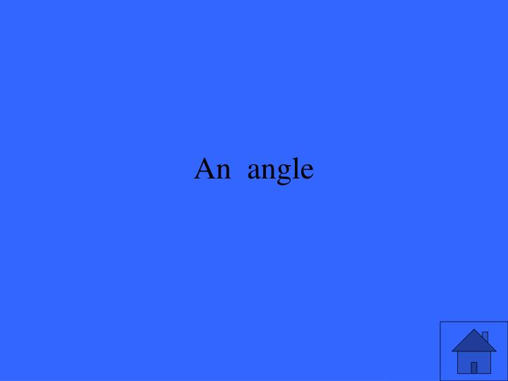 An  angle
