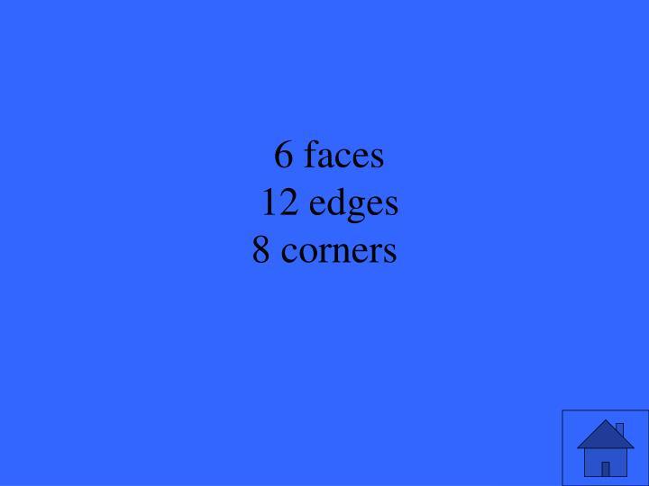6 faces